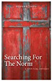 Searching for the Norm, Norman Smith, 1457519291