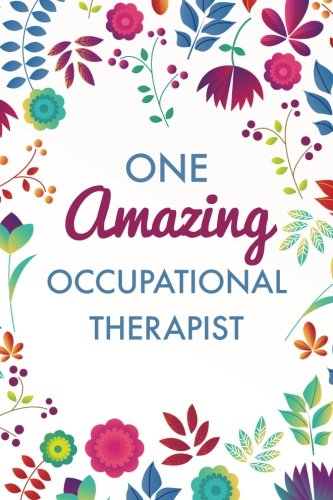 One Amazing Occupational Therapist (6x9 Journal): Purple Blue Floral, Lightly Lined, 120 Pages, Perfect for Notes, Journaling, Mothers Day and Christmas