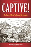 Captive!: The Story Of David Ogden And The Iroquois