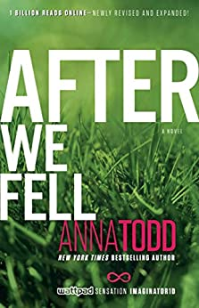 After We Fell (The After Series Book 3) by [Todd, Anna]