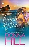 Touch Me Now (Sag Harbor Village)