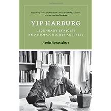 Yip Harburg: Legendary Lyricist and Human Rights Activist (Music/Interview)