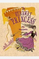 The Runaway Princess Kindle Edition