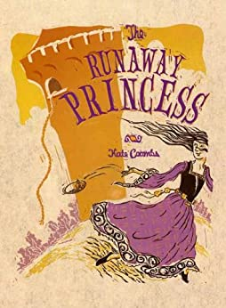 The Runaway Princess by [Coombs, Kate]