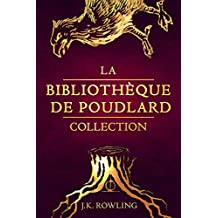 La Bibliothèque de Poudlard Collection (French Edition)