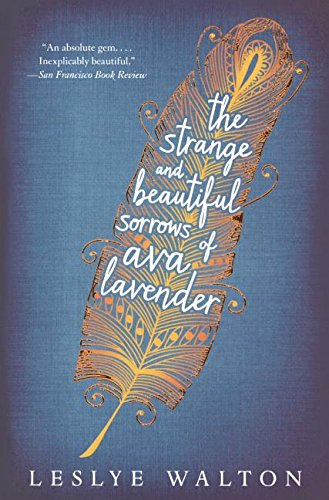 Download The Strange And Beautiful Sorrows Of Ava Lavender (Turtleback School & Library Binding Edition) ebook