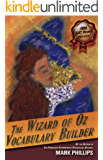 The Wizard of Oz Vocabulary Builder (English Edition)