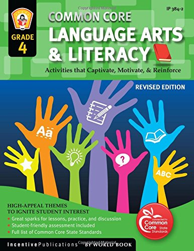 4th Grade Literacy - Common Core Language Arts & Literacy Grade 4: Activities That Captivate, Motivate & Reinforce
