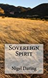 Sovereign Spirit, Nigel Daring, 1484878221
