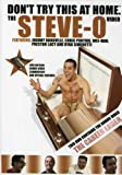 Don't Try This at Home - The Steve-O Video