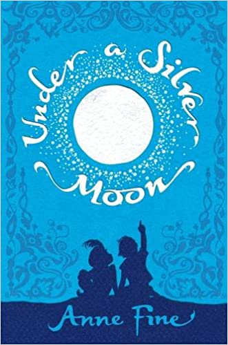 Under a Silver Moon: Amazon.es: Anne Fine, Lotte Klaver ...
