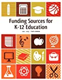 img - for Funding Sources for K-12 Education 2012-2013 book / textbook / text book