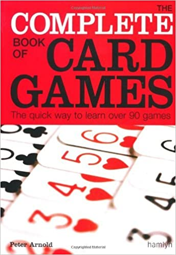 The Complete Book of Card Games by Hervey George (2010-11-03)