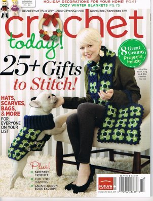 Crochet Today Magazine (Crochet Today! November / December 2011 Magazine Single Issue)