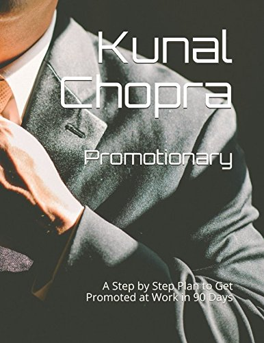 Promotionary: A Step by Step Plan to Get Promoted at Work In 90 Days pdf epub