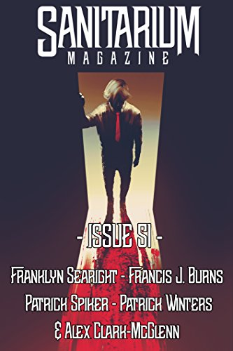 sanitarium-magazine-issue-51-bringing-you-the-best-short-horror-fiction-dark-verse-and-macabre-enter
