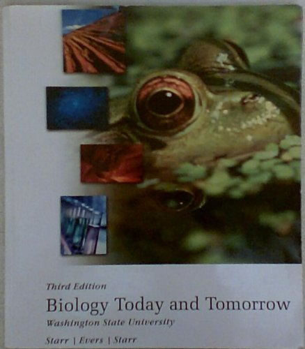 Biology Today and Tomorrow (Washington State University Edition)