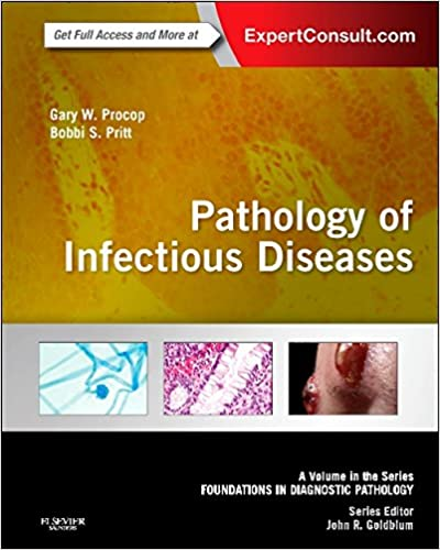 pathology of infectious diseases a volume in the series