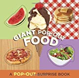 img - for Giant Pop-Out Food: A Pop-Out Surprise Book (Pop-Out Surprise Books) book / textbook / text book