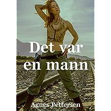 Det var en mann (Norwegian Edition)