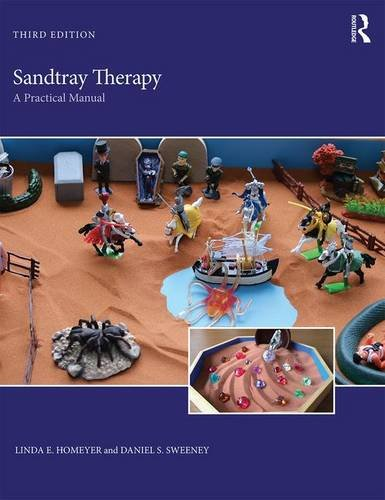 Sandtray Therapy: A Practical Manual