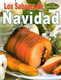 Los Sabores de Navidad (Coleccion Paso a Paso) (Spanish Edition)