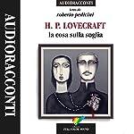 La cosa sulla soglia | H. P. Lovecraft