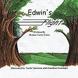 Edwin's Flight, Carey-Costa Denise Carey-Costa and Denise Carey-Costa, 1426922175