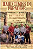 Hard Times in Paradise, David Colfax and Micki Colfax, 0446514896