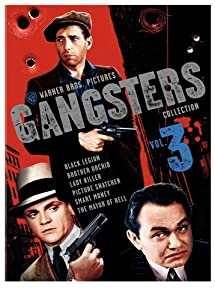 Warner Gangsters Collection: Vol. 3 (Smart Money / Picture Snatcher / The Mayor of Hell / Lady Killer / Black Legion / Brother Orchid) from Warner Home Video