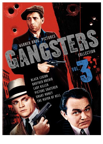 Warner Gangsters Collection: Vol. 3 (Smart Money / Picture Snatcher / The Mayor of Hell / Lady Killer / Black Legion / Brother Orchid) ()