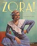 Zora!, Dennis Brindell Fradin and Judith Bloom Fradin, 0547006950