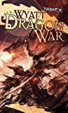 Dragon War, James Wyatt, 0786954825