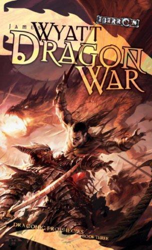 Dragon War: Draconic Prophesies, Book 3 (The Draconic Prophecies)