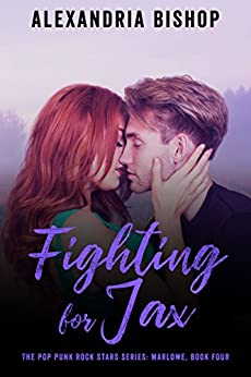 Fighting for Jax (Marlowe #4) (The Pop Punk Rock Stars) by [Bishop, Alexandria]