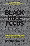 Black Hole Focus( How Intelligent People Can Create a Powerful Purpose for Their Lives)[BLACK HOLE FOCUS][Paperback]