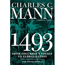 1493 for Young People: From Columbus's Voyage to Globalization