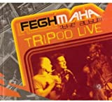 Tripod Live-Feghmaha by Tripod (2013-05-03)