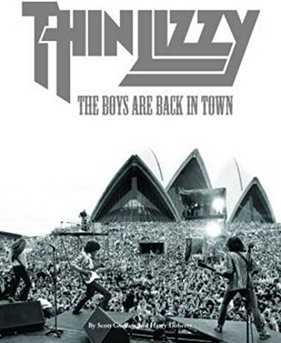 Thin Lizzy The Boys Are Back In Town Doherty Harry Gorham Scott 9781780384320 Books