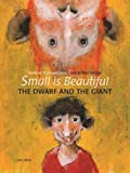 img - for Small is Beautiful - The Dwarf and The Giant by Werner Thuswaldner (2013-05-01) book / textbook / text book