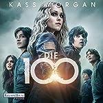 Die 100 | Kass Morgan