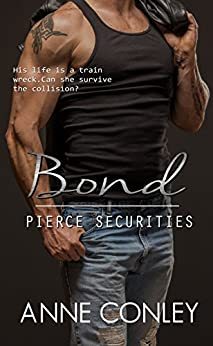 Bond (Pierce Securities Book 6) by [Conley, Anne]