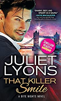 That Killer Smile (Bite Nights) by [Lyons, Juliet]
