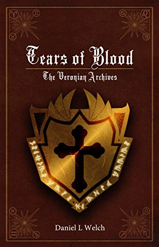 Tears of Blood (The Veronian Archives Book 1)