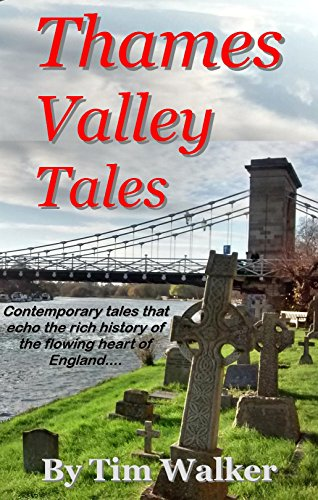 Thames Valley Tales (Short Stories Book 1)