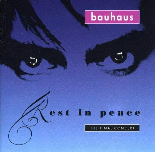 Rest in Peace by Bauhaus (2002-07-23)