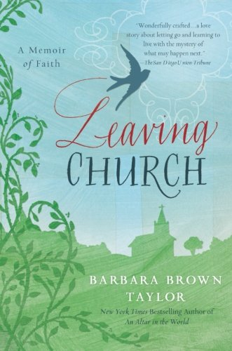 Leaving Church: A Memoir of Faith (Peoples Journal Home)