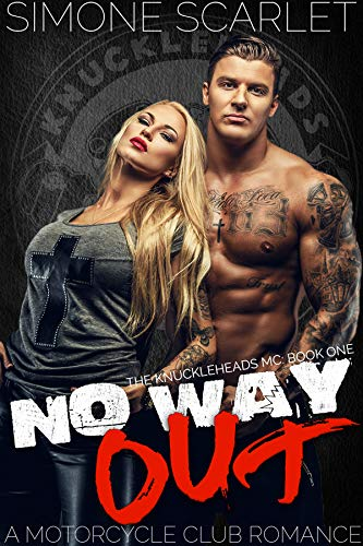 - No Way Out: An Bad-Boy Military MC Club Romance (The Knuckleheads MC Book 1)
