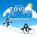 Tovi the Penguin goes playing in the snow
