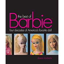 Best of Barbie: Four Decades of America's Favorite Doll